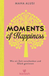 Buchcover Maha Alusi Moments of Happiness