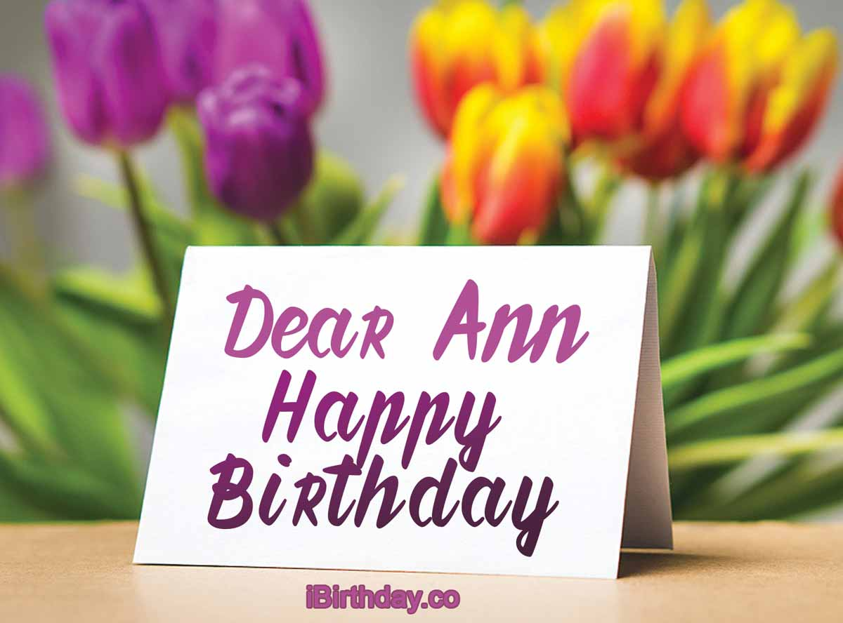 Ann Birthday Card Happy Birthday