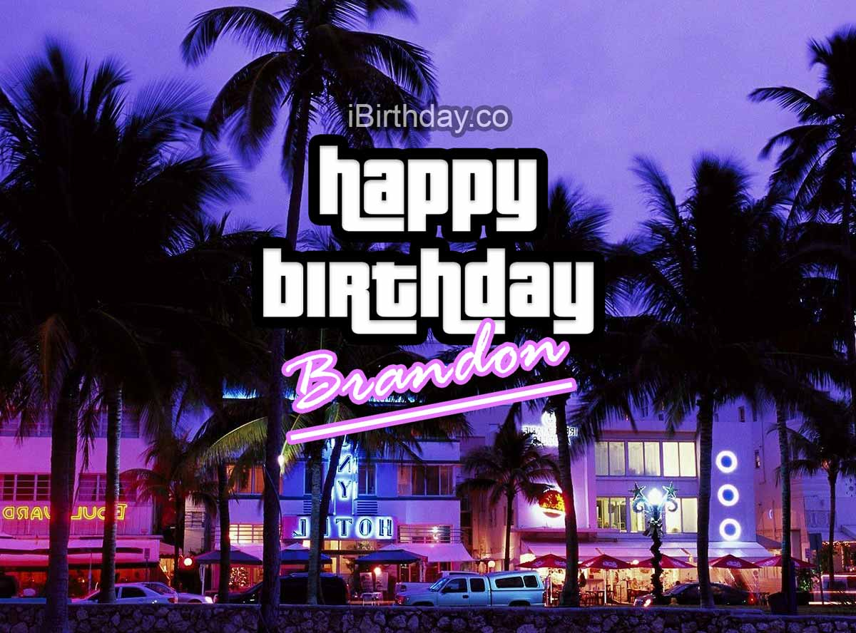 Happy Birthday Brandon Memes Wishes And Quotes