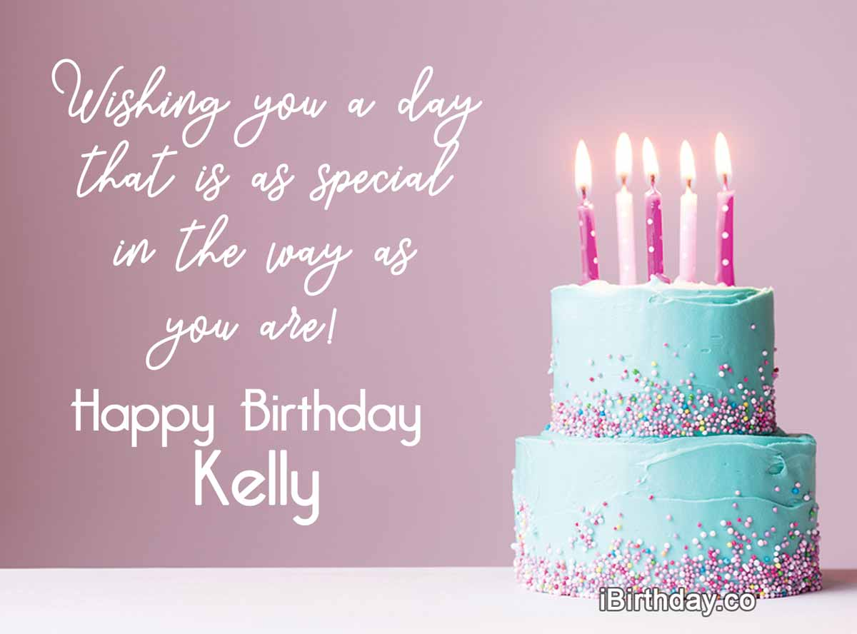 Happy Birthday Kelly Memes Wishes And Quotes
