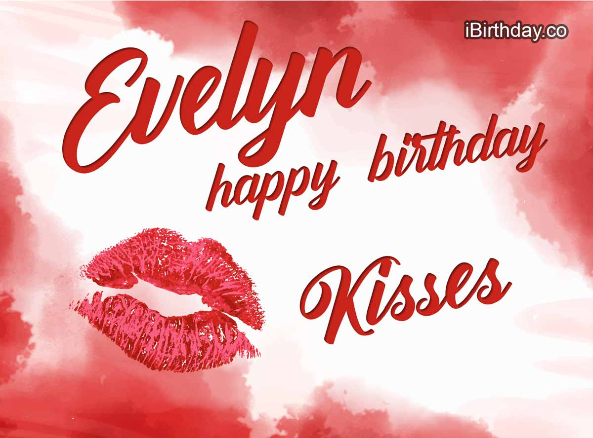 Happy Birthday Evelyn Memes Wishes And Quotes