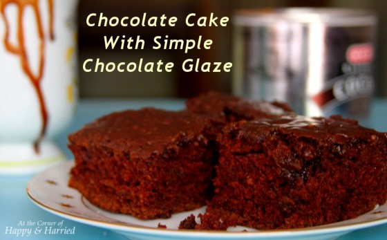 The Best Chocolate Cake With Simple Chocolate Glaze