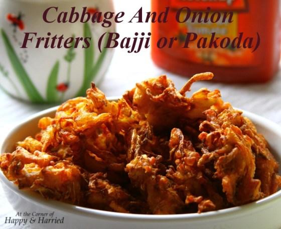 Cabbage & Onion Fritters (Bajji or Pakoda)
