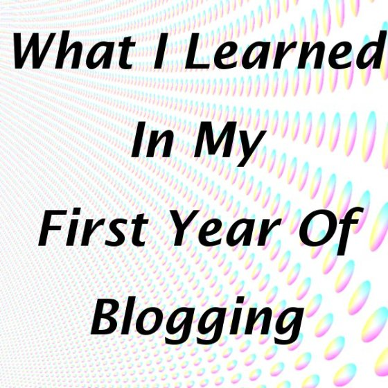 What I Learned In A Year