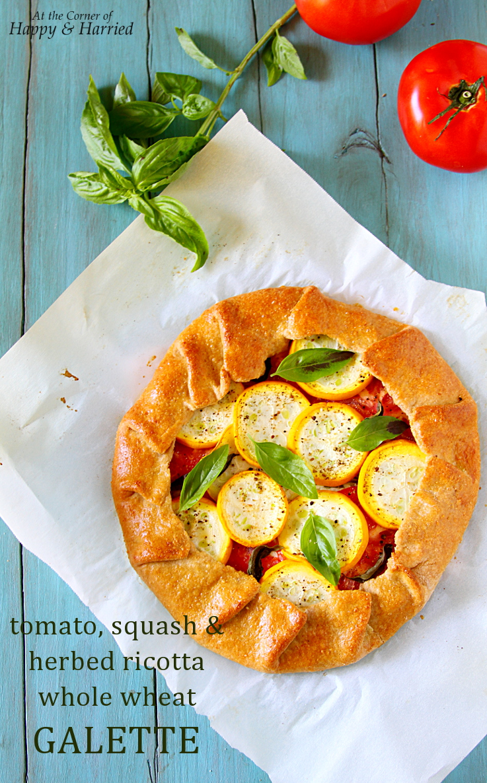 Tomato, Squash & Herbed Ricotta Whole Wheat Galette