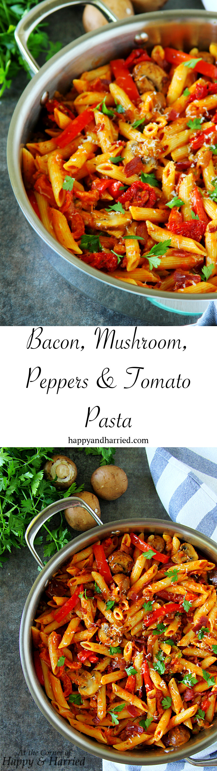 Bacon, Mushroom, Peppers & Tomato Pasta