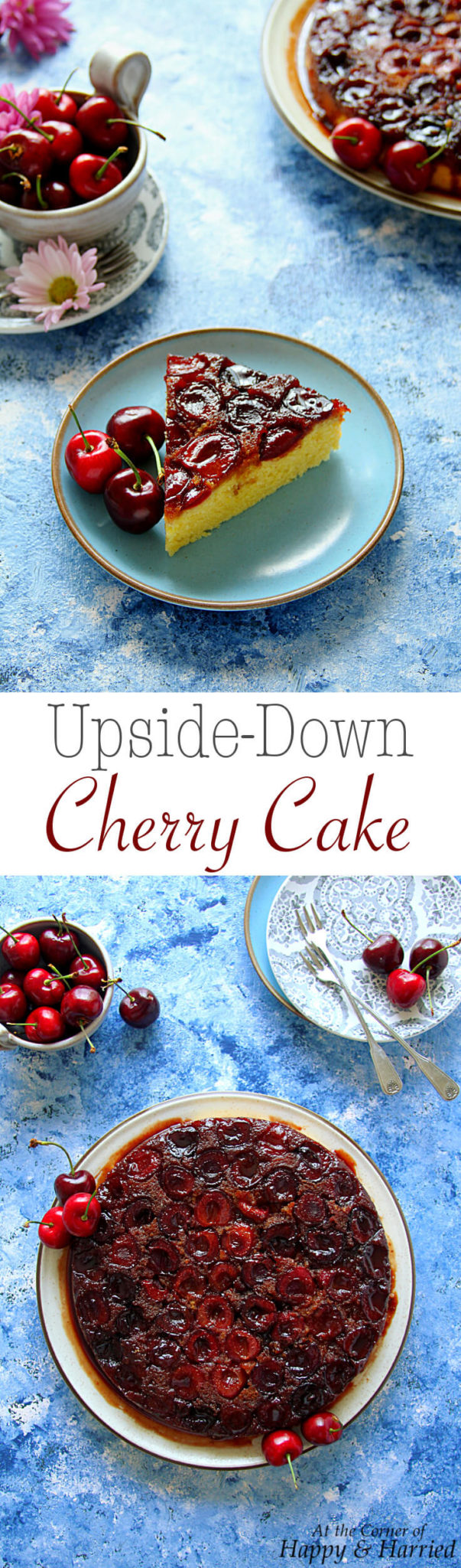 UPSIDE-DOWN CHERRY CAKE - HAPPY&HARRIED