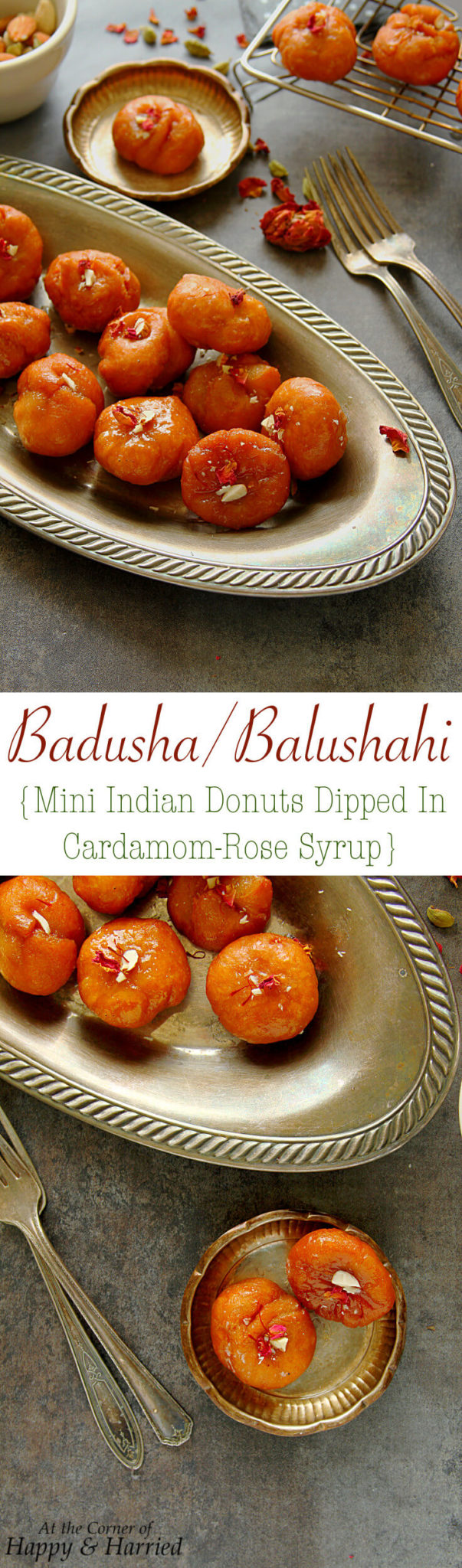 BADUSHA OR BALUSHAHI (MINI INDIAN DONUTS DIPPED IN CARDAMOM-ROSE SYRUP) - HAPPY&HARRIED