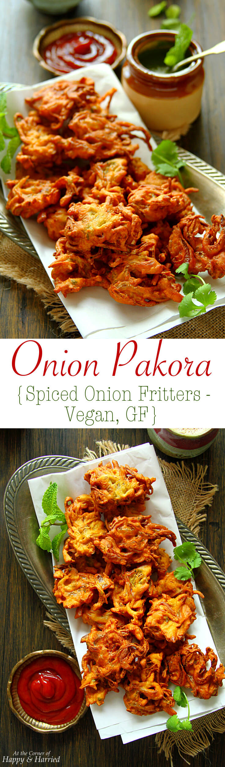 ONION PAKORA {SPICED ONION FRITTERS - VEGAN, GF} - HAPPY&HARRIED