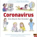 Coronavirus - Ein Buch für Kinder - Nosy Crowd und Beltz und Gelberg