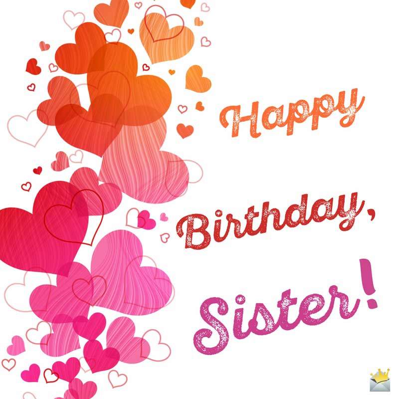 Happy Birthday Sister Sisters Are Forever