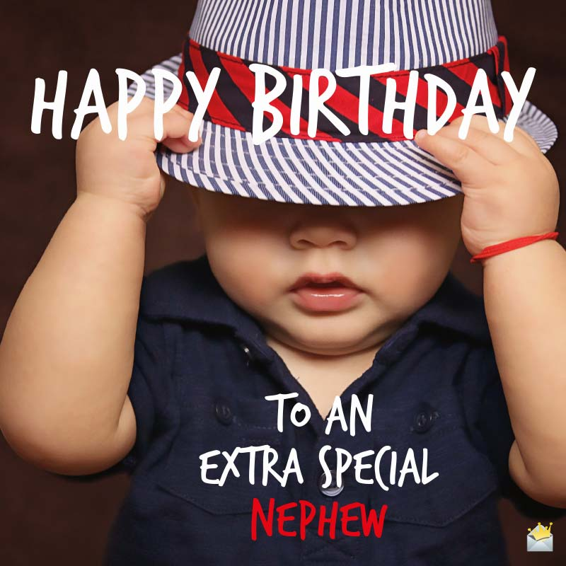 Happy Birthday Nephew 40 Original Messages For Him