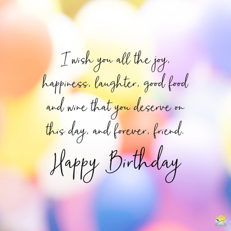 The Best Birthday Greetings for a Friend - with Images!