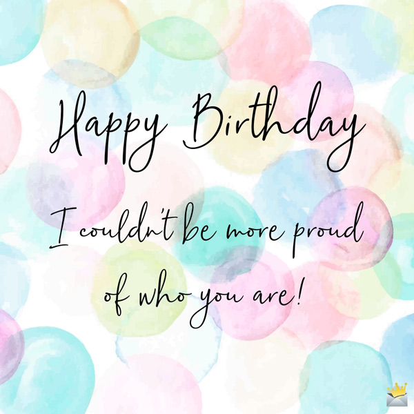 164 Heartwarming Happy Birthday Quotes For Your Daughter