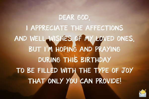 Birthday Prayers For Myself May God Give His Blessing