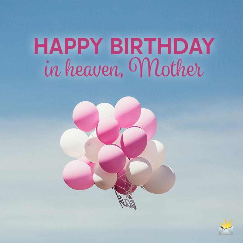 Happy Birthday In Heaven Mom Wishes And Poems