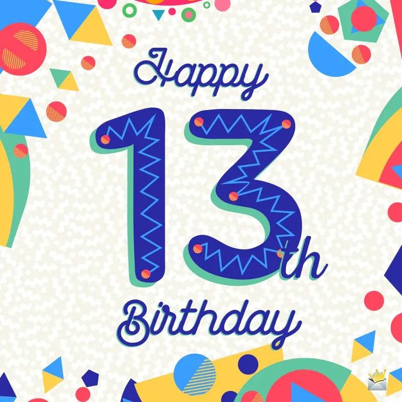 Happy 13th Birthday Cheers To The Teenage Years
