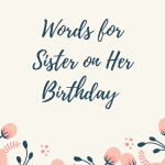 words-for-sister-on-her-birthday-150x150