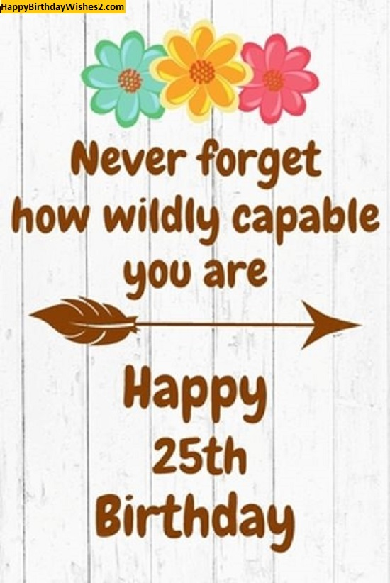 35 Best 25th Birthday Images Photos Picture Wallpaper
