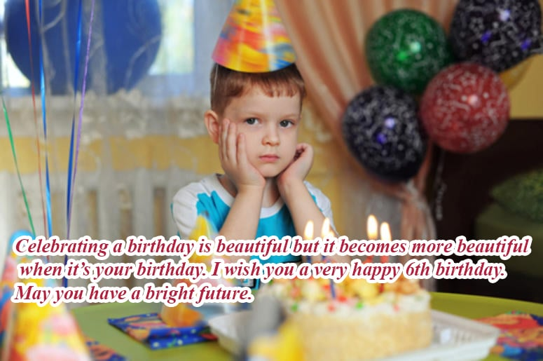 Happy Birthday Wishes For 6th Year Old Baby Girl Baby Boy