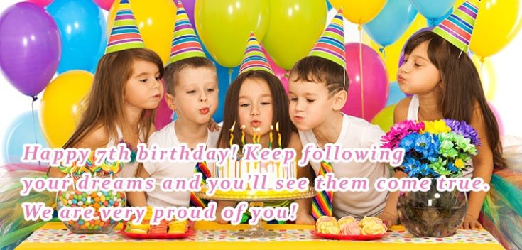 Happy Birthday wishes for 7 year old kids