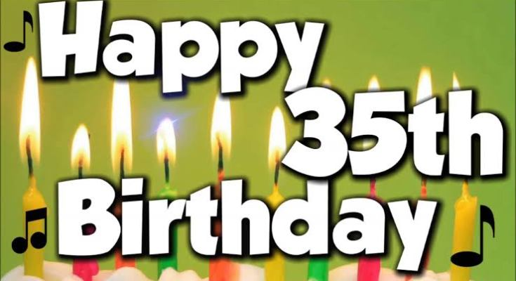 100+ Happy 35th Birthday Wishes Quotes, Funny Messages