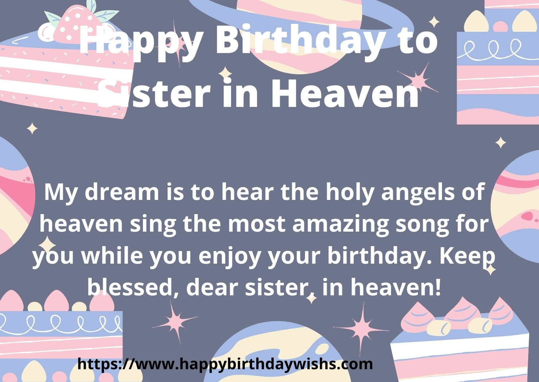 100 Happy Birthday Wishes For In Heaven Sister Happy Birthday Wishes