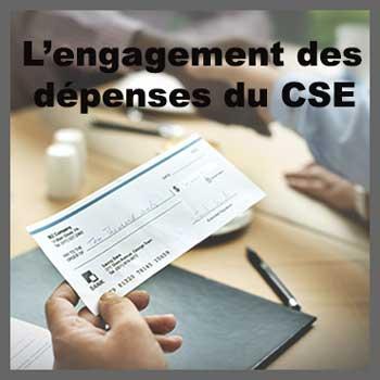 Engagement des dépenses du CSE
