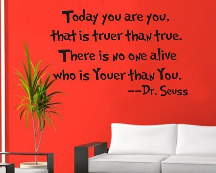 Today You Are You Dr Seuss Quotes Wall Decal Motivational Vinyl Art     Today You Are You Dr Seuss Quotes Wall Decal