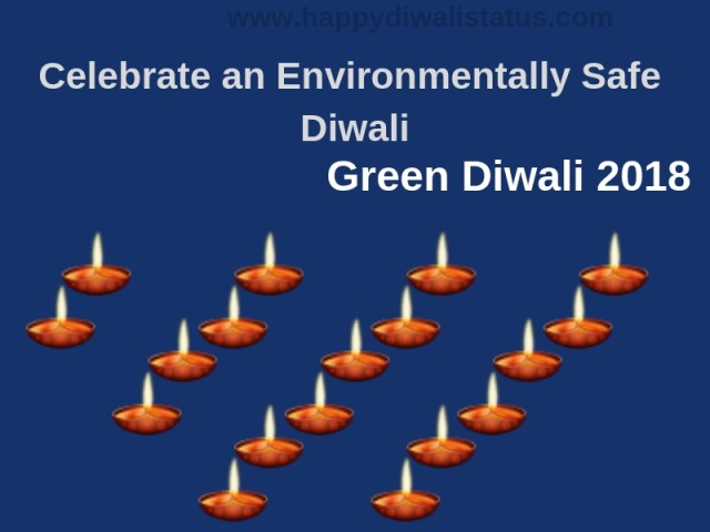 How to recognize a green Diwali in this year and How to proceed Green this Diwali.