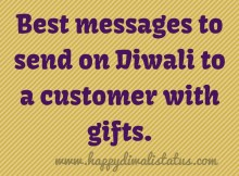 Best messages to send on Diwali to a customer with gifts.