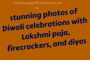 stunning photos of Diwali celebrations with Lakshmi puja, firecrackers, anddiyas
