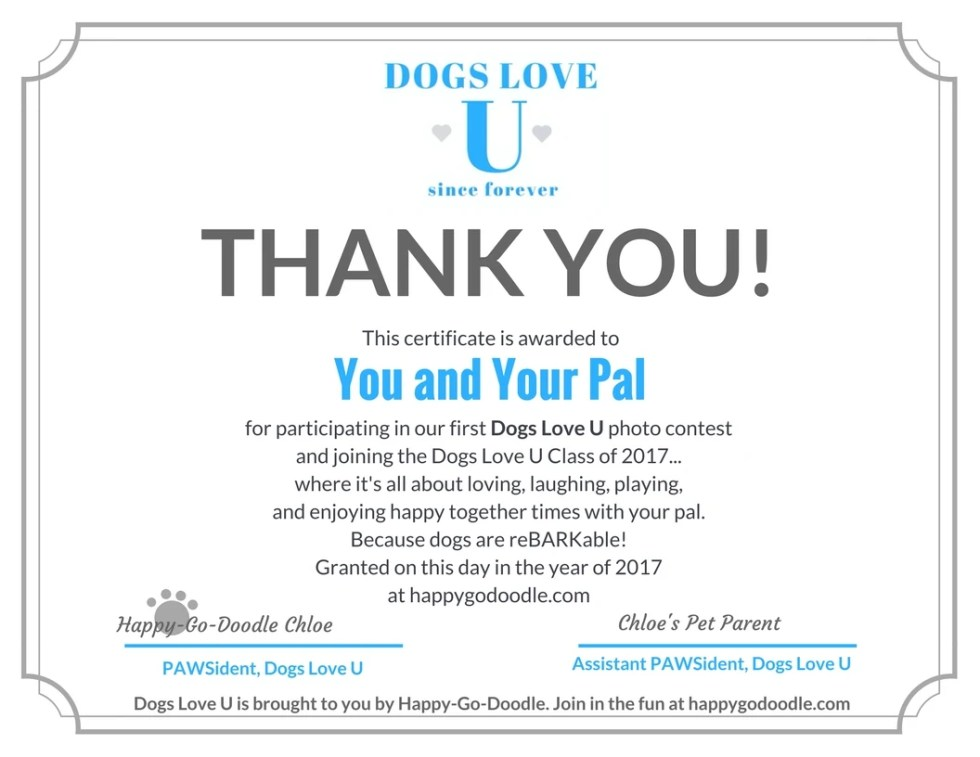 Certificate for participating in the Dogs Love U photo contest and joining Dogs Love U a not-so-bonefide university where dogs have been loving you since furever