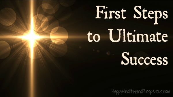 First Steps to Ultimate Success