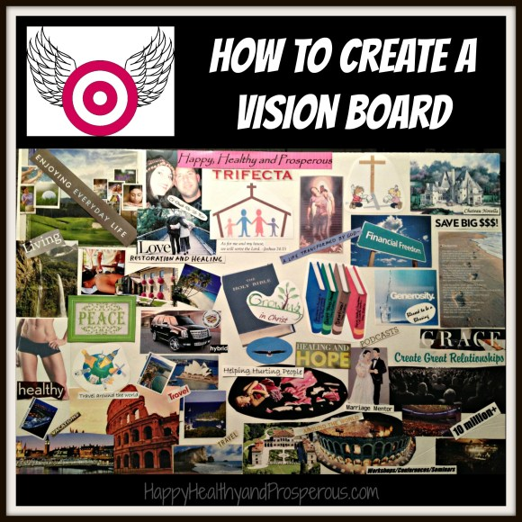 Learn the steps to create a Vision Board