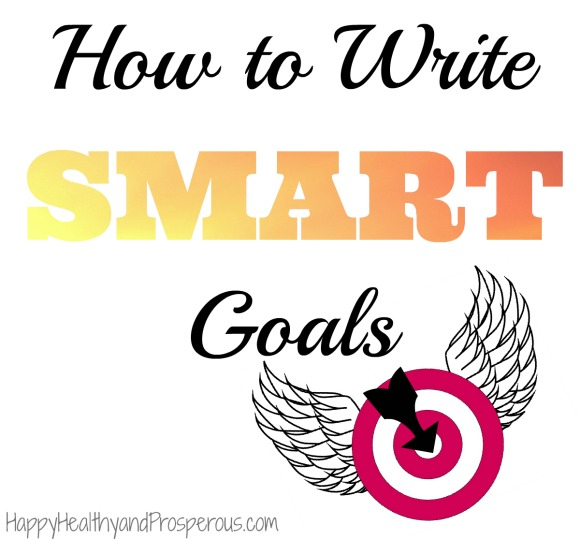 Learn how to write SMART Goals
