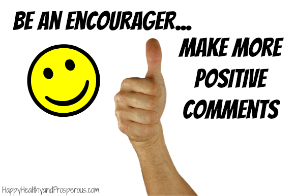 Be An Encourager…Make More Positive Comments