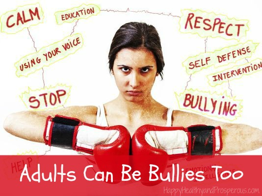 Adults Can Be Bullies Too