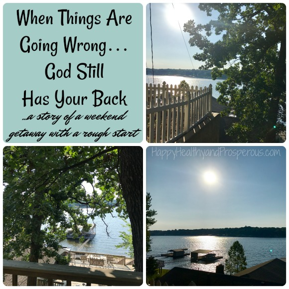 When things are going wrong...God still has your back.  Read more in this story about a weekend getaway with a very rough start!
