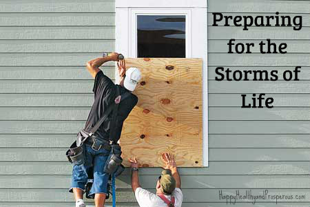 Preparing for the Storms of Life