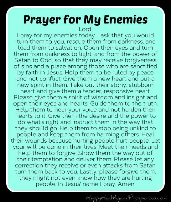 Pray for Your Enemies - Happy, Healthy & Prosperous