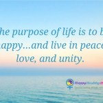 The purpose of life is to be happy