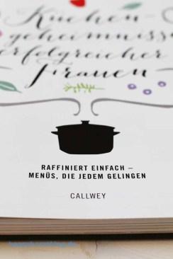 Küchengeheimnisse erfolgreicher Frauen von Kathleen Beringet und Valerie Wizemann