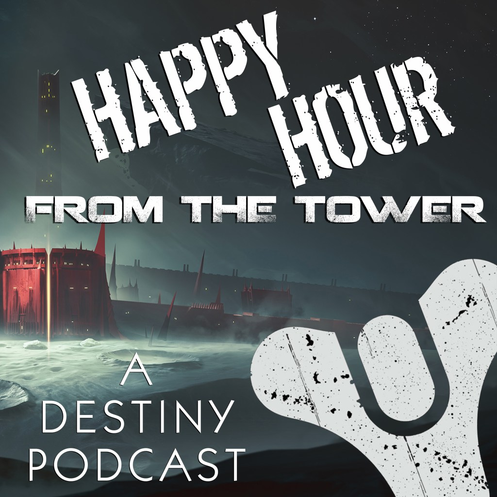 Episode #55: Counting Down To Shadowkeep (Part One) Happy