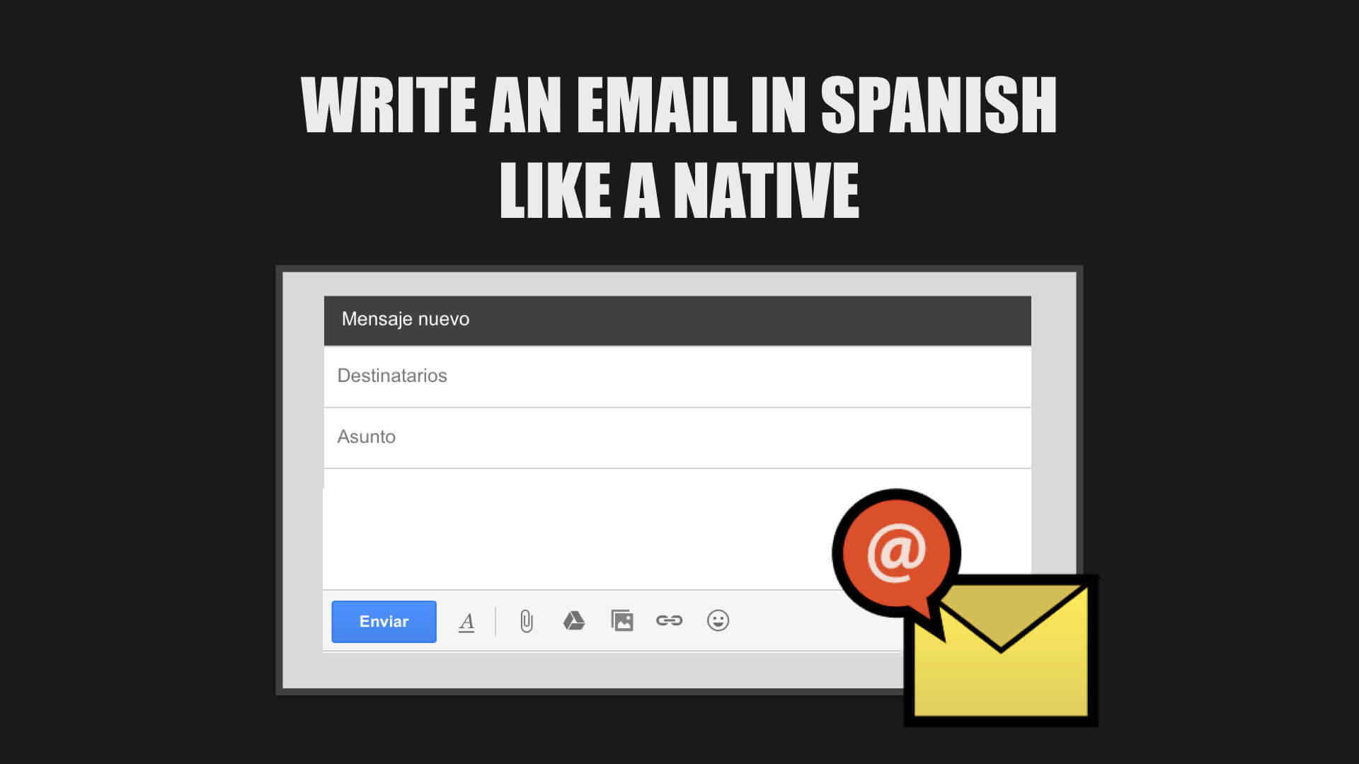 Write An Email In Spanish Like A Native Essential Vocab