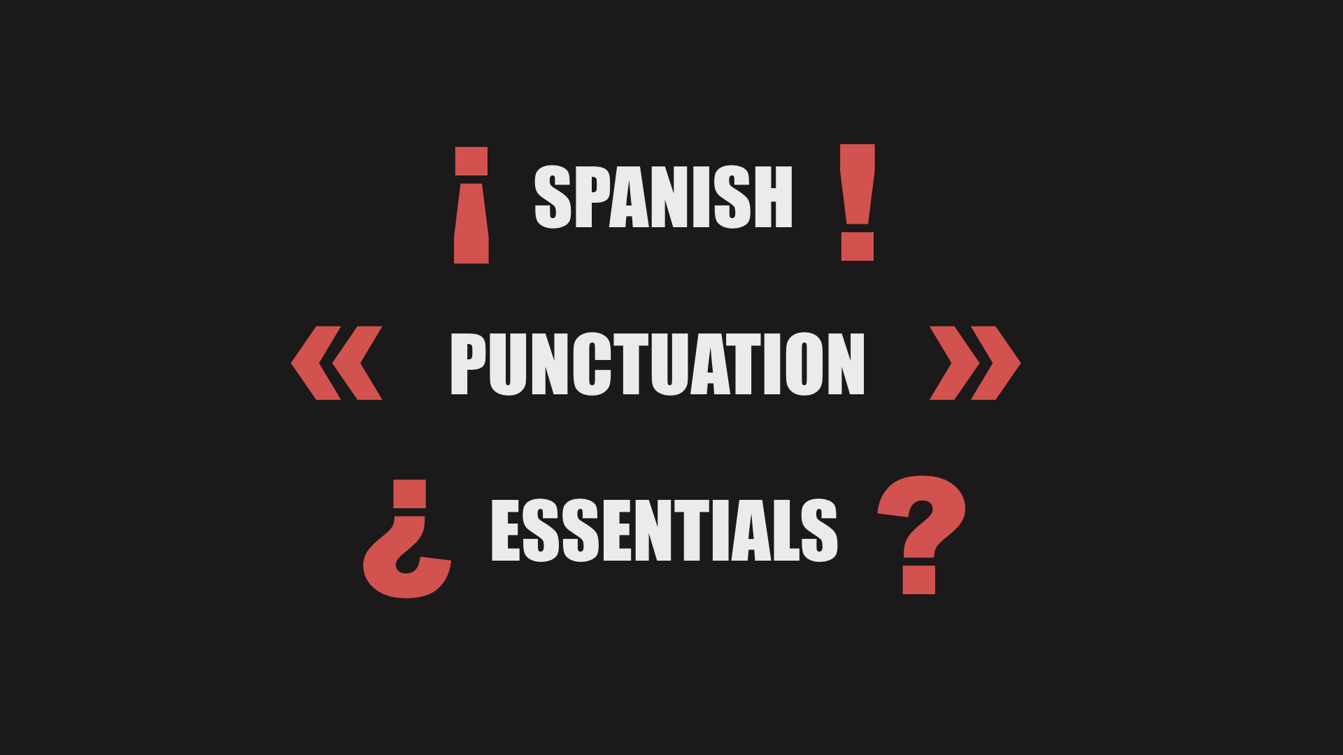 Spanish Punctuation Essentials Question Marks