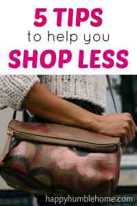 5 Easy Tips to Shops Less-These ideas were super helpful! Doing these things made it way easier to stay away from the mall! Love having more money!! Must Read!