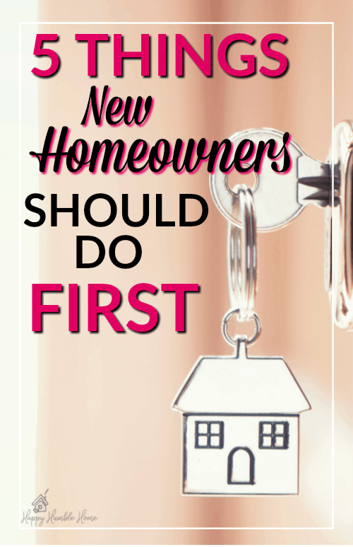 5 Things New Homeowner's should do first - If you're moving into a new home you've got to check out this list of things that new homeowners must do first - You probably wouldn't think of most of these ideas! Must read!!