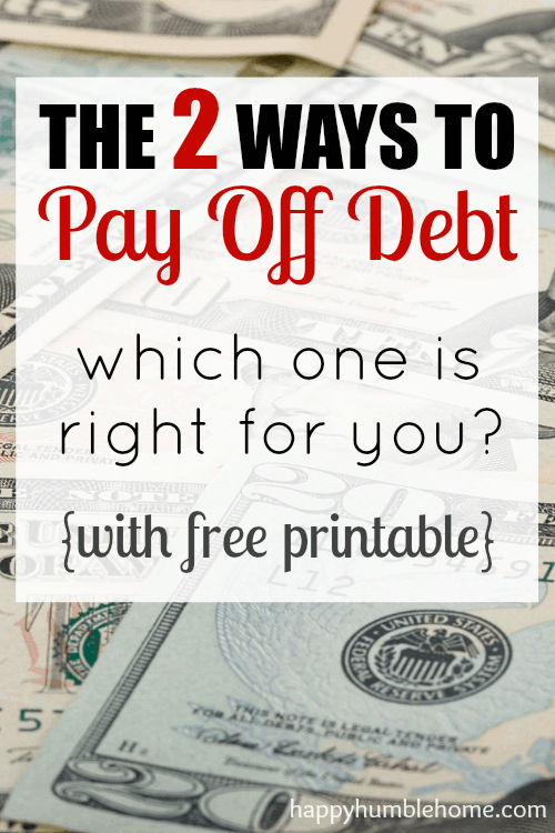 The 2 Ways to Pay Off Debt: which one is right for you? MUST READ! This helped me figure out how to pay off my debt. Free Printable is great!