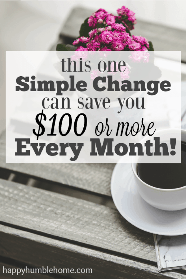 This one simple change can save you $100 or more every month! I did this and now I am saving so much time and money every single day!!!